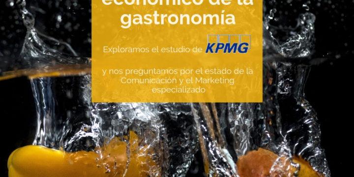 La gastronomía en la economía española: una cadena de valor a comunicar con marketing especializado